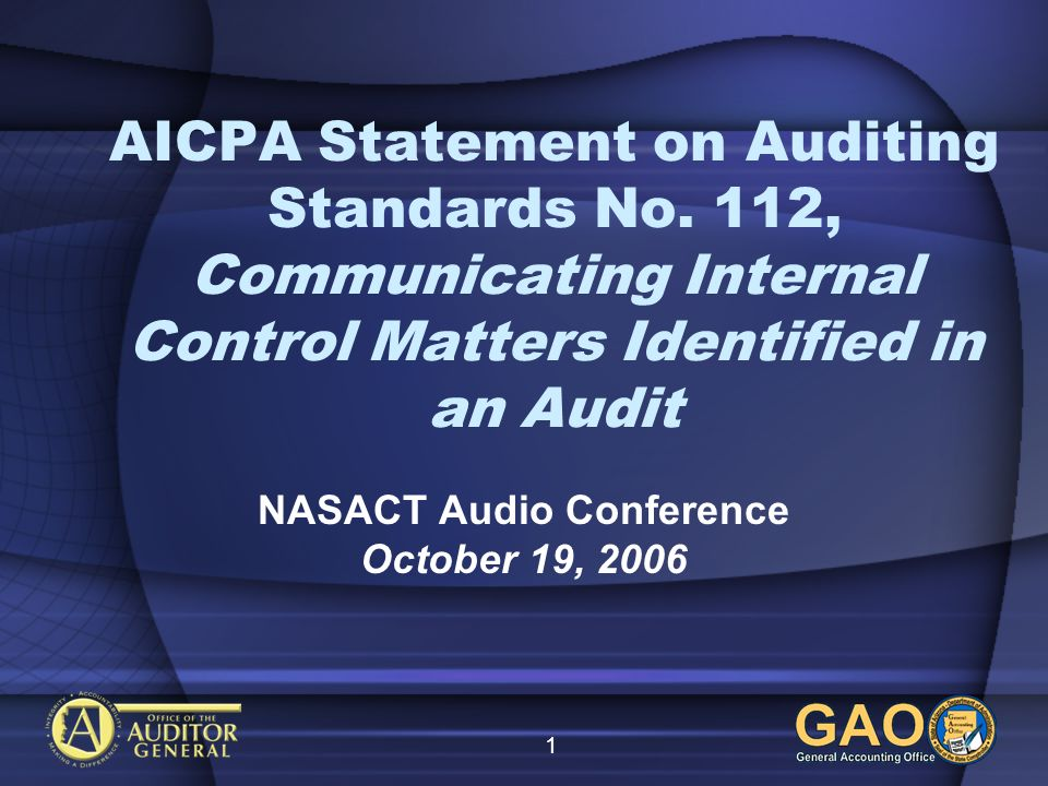 1 AICPA Statement on Auditing Standards No.