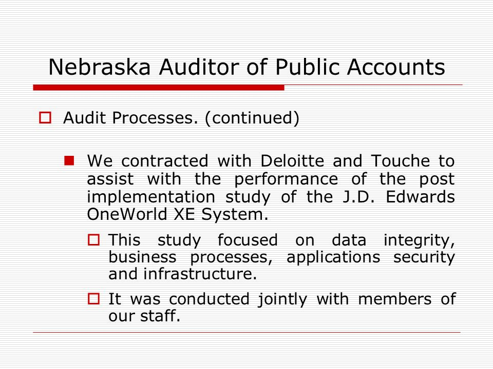 Nebraska Auditor of Public Accounts Audit Processes.