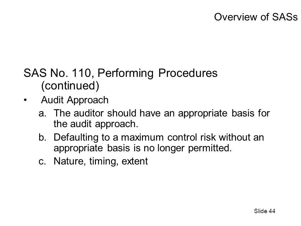 Slide 44 Overview of SASs SAS No.
