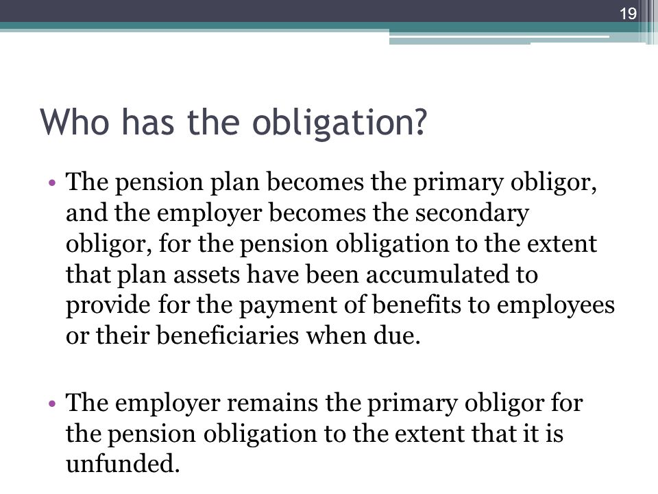 Who has the obligation.