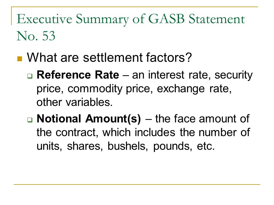 Note Disclosure Other: Hedged debt: follow GASB 38, disclose net cash flows.