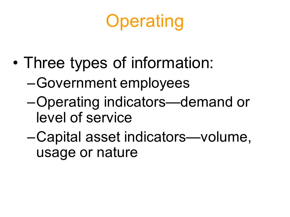 Implementation Issues Q: Do we have to start collecting operating indicators and capital asset statistics.