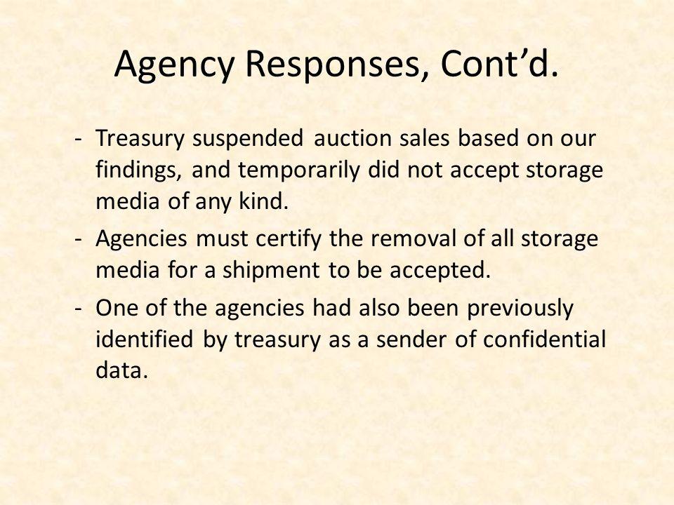Agency Responses, Contd.