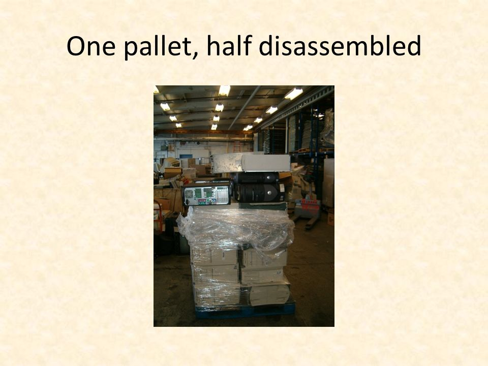 One pallet, half disassembled
