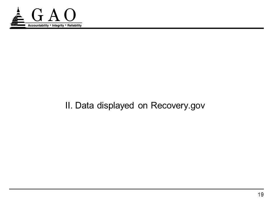 19 II. Data displayed on Recovery.gov