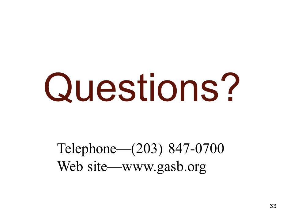 33 Questions Telephone(203) 847-0700 Web sitewww.gasb.org