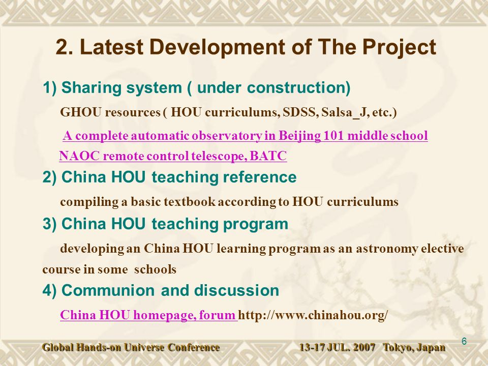 6 1) Sharing system ( under construction) GHOU resources ( HOU curriculums, SDSS, Salsa_J, etc.) A complete automatic observatory in Beijing 101 middle school NAOC remote control telescope, BATC 2) China HOU teaching reference compiling a basic textbook according to HOU curriculums 3) China HOU teaching program developing an China HOU learning program as an astronomy elective course in some schools 4) Communion and discussion China HOU homepage, forum   A complete automatic observatory in Beijing 101 middle schoolNAOC remote control telescope, BATC China HOU homepage, forum 2.