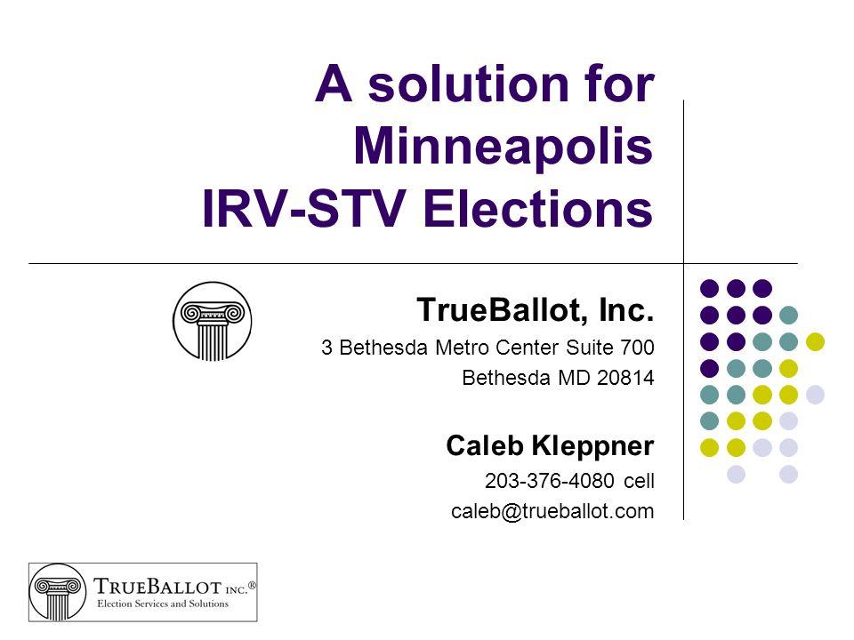 2 Overview of presentation TrueBallot, Inc.