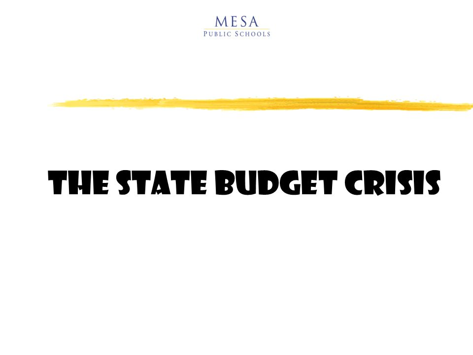 THE State Budget Crisis
