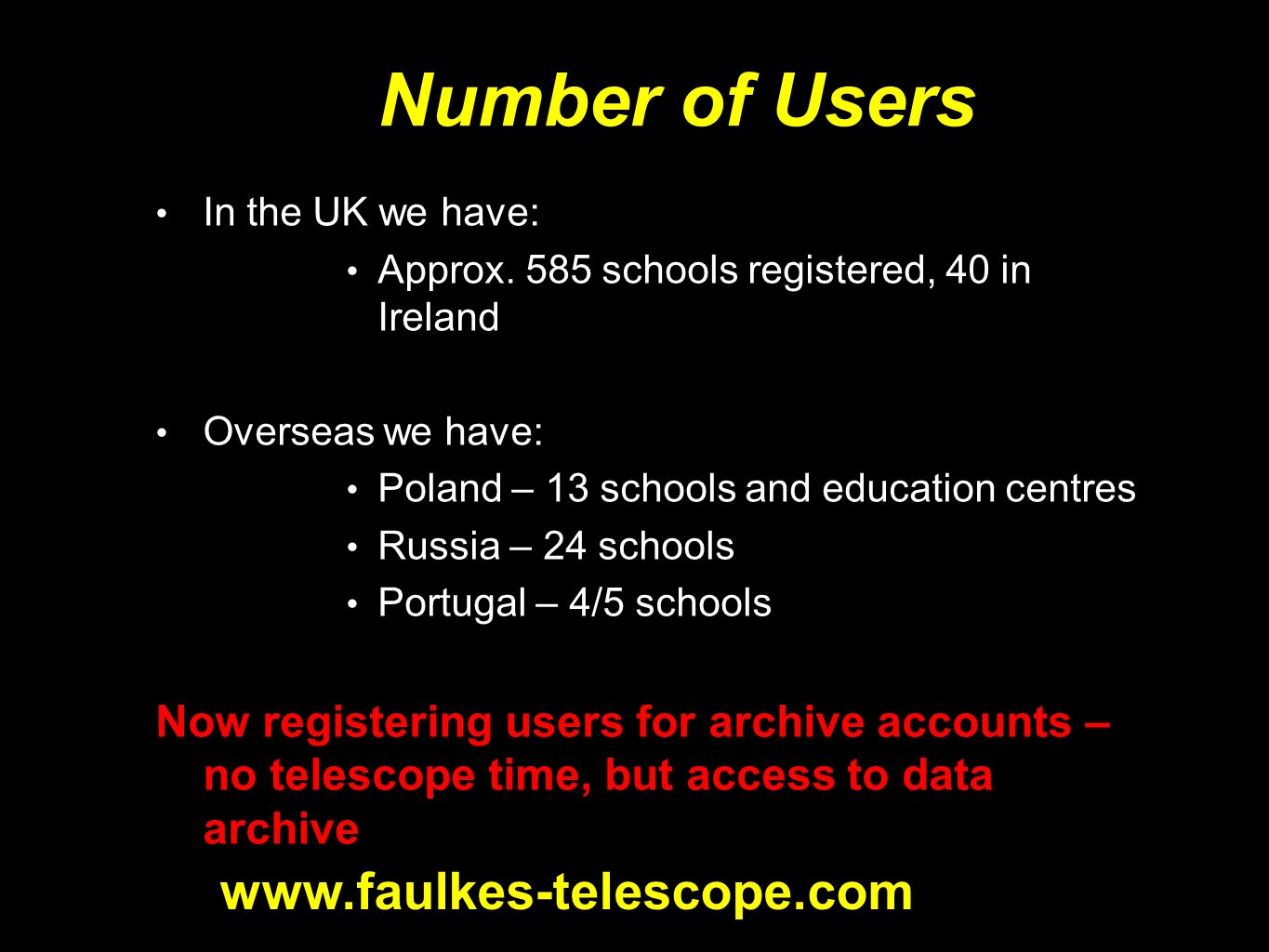 Number of Users In the UK we have: Approx.