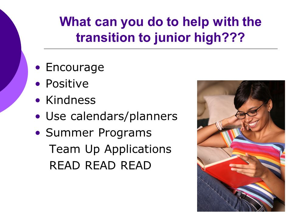 What can you do to help with the transition to junior high??.
