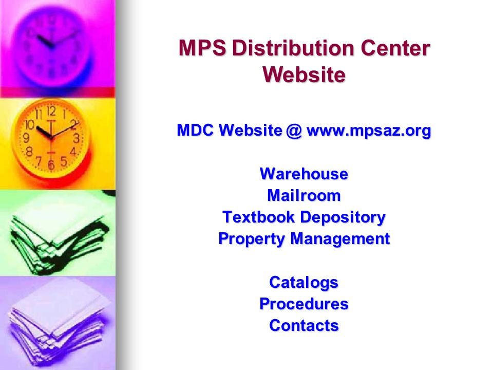 MPS Distribution Center Website MDC   Warehous room Textbook Depository Property Management CatalogsProceduresContacts