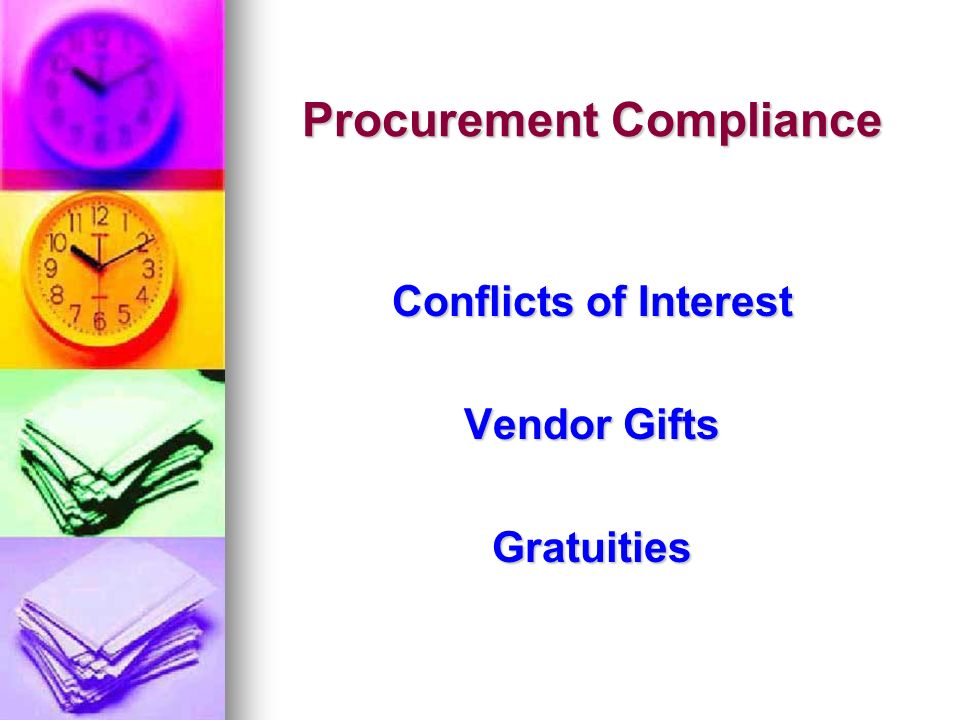 Procurement Compliance Conflicts of Interest Vendor Gifts Gratuities