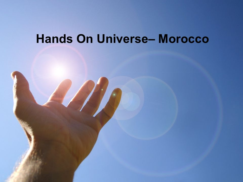 Hands On Universe– Morocco