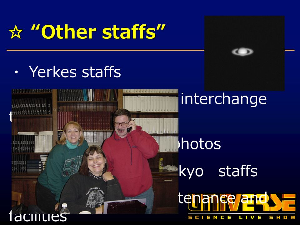 Other staffs Other staffs Yerkes staffs Computer chat and interchange telephone.