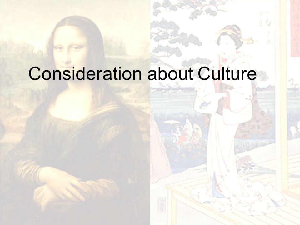 Consideration about Culture