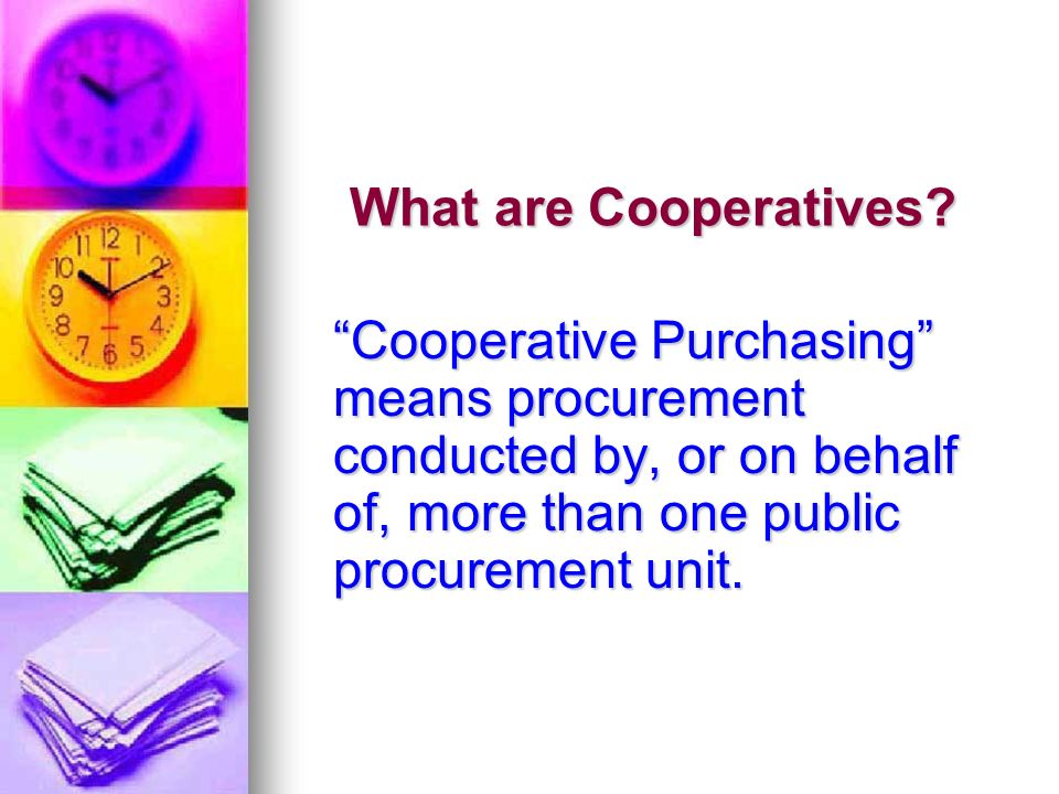 What are Cooperatives.