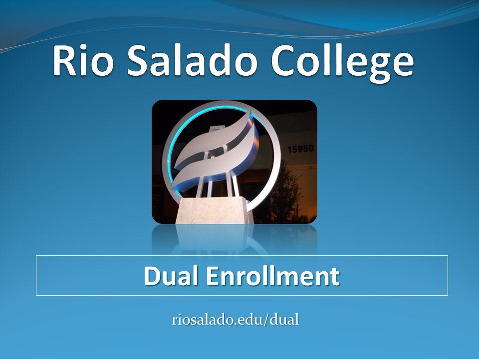 Dual Enrollment riosalado.edu/dual