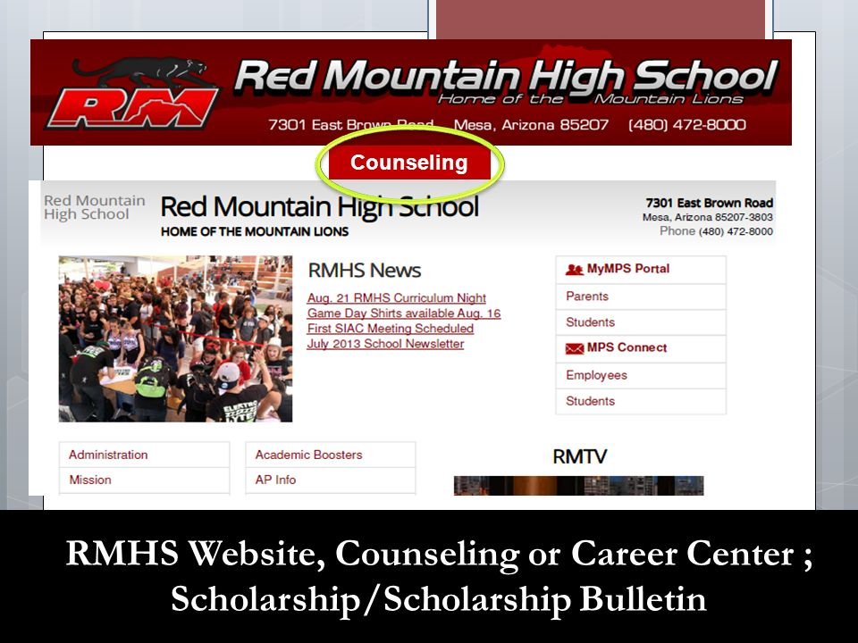 RMHS Website, Counseling or Career Center ; Scholarship/Scholarship Bulletin Counseling