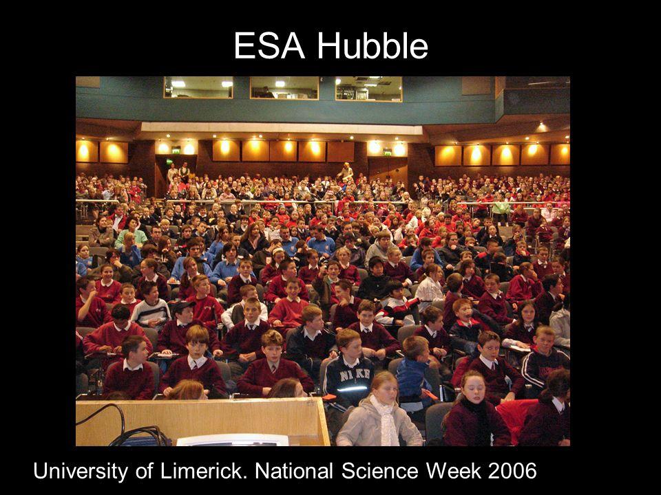 ESA Hubble University of Limerick. National Science Week 2006