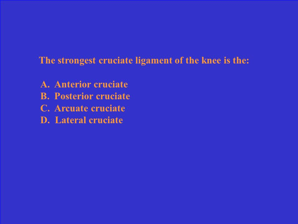 The ligament that protects the knee from a valgus stress and external rotational forces is the: A. Anterior cruciate ligament B. Posterior cruciate li