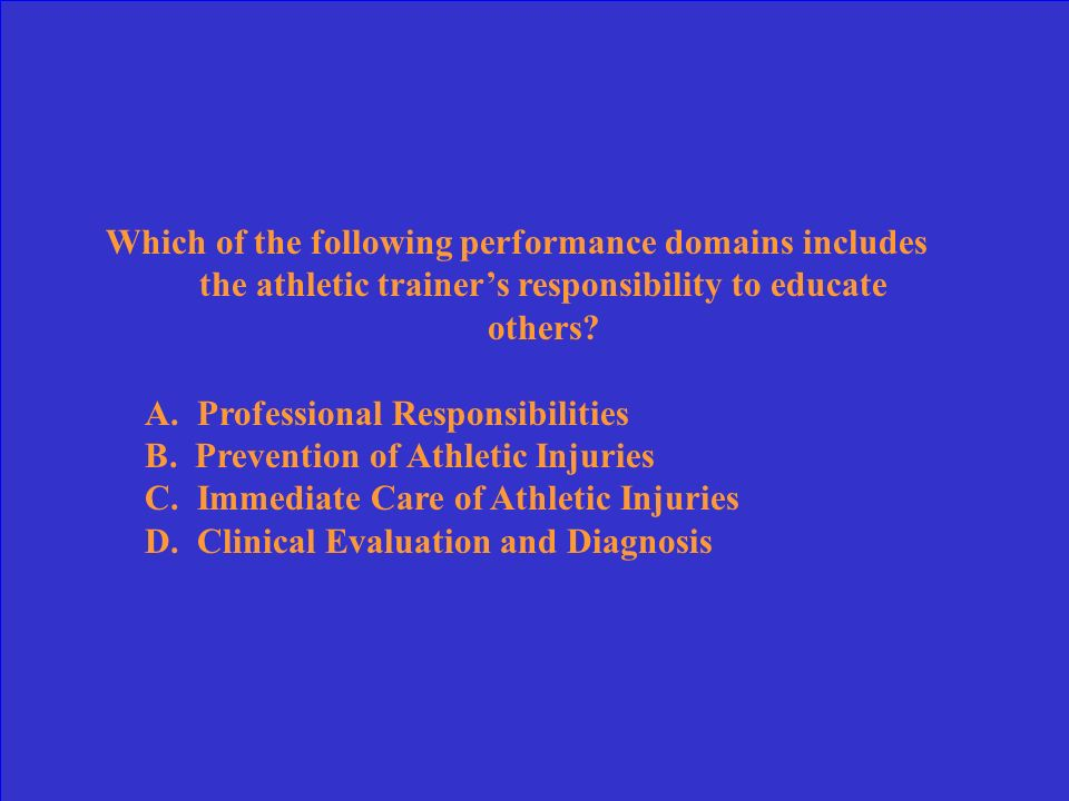 Which would NOT be considered an appropriate injury-prevention strategy adopted by an athletic trainer.