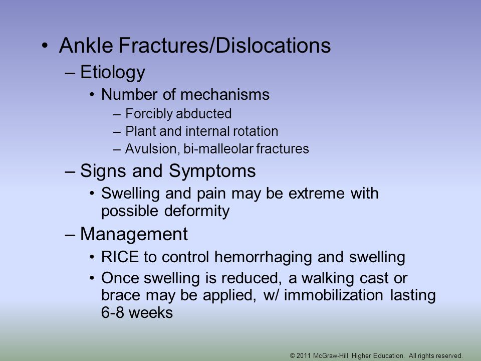 Ankle Fractures/Dislocations –Etiology Number of mechanisms –Forcibly abducted –Plant and internal rotation –Avulsion, bi-malleolar fractures –Signs a