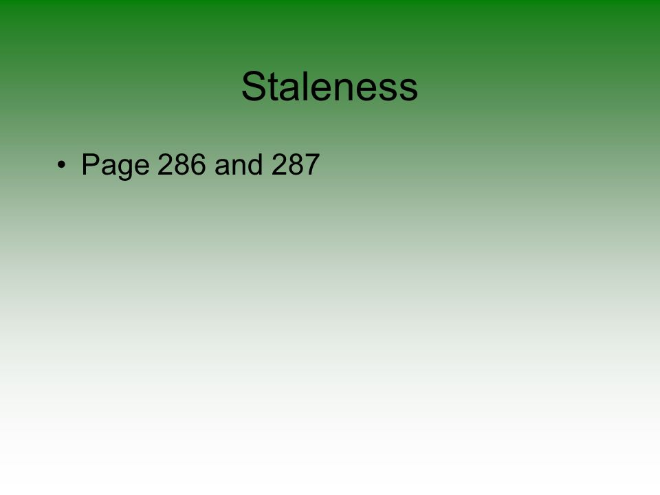 Staleness Page 286 and 287