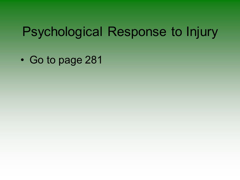 Psychological Response to Injury Go to page 281