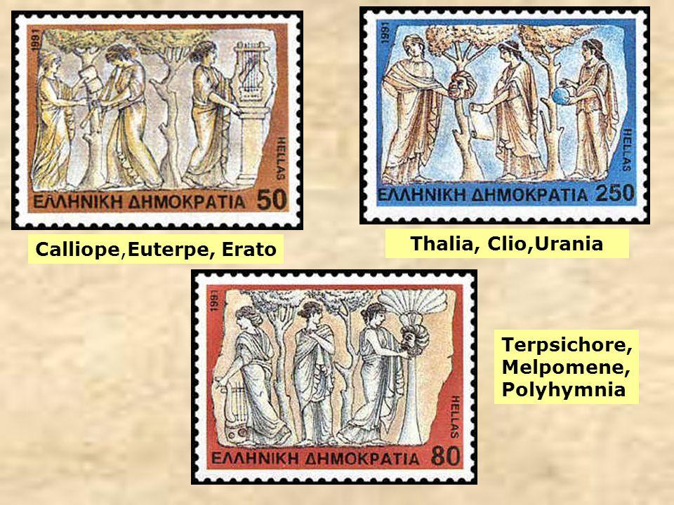 Calliope,Euterpe, Erato Thalia, Clio,Urania Terpsichore, Melpomene, Polyhymnia