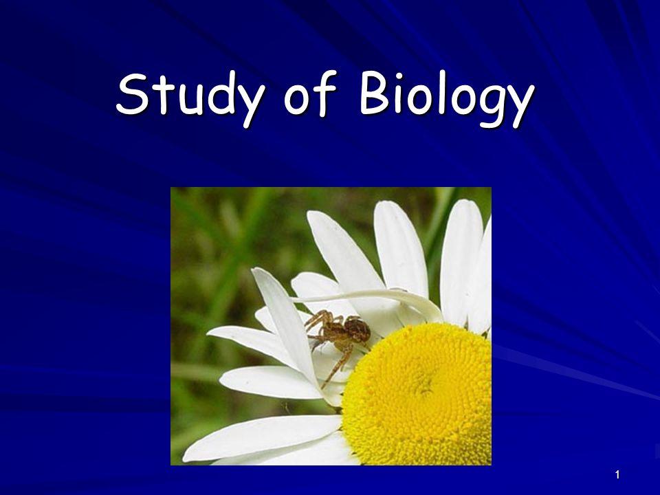 1 Study of Biology