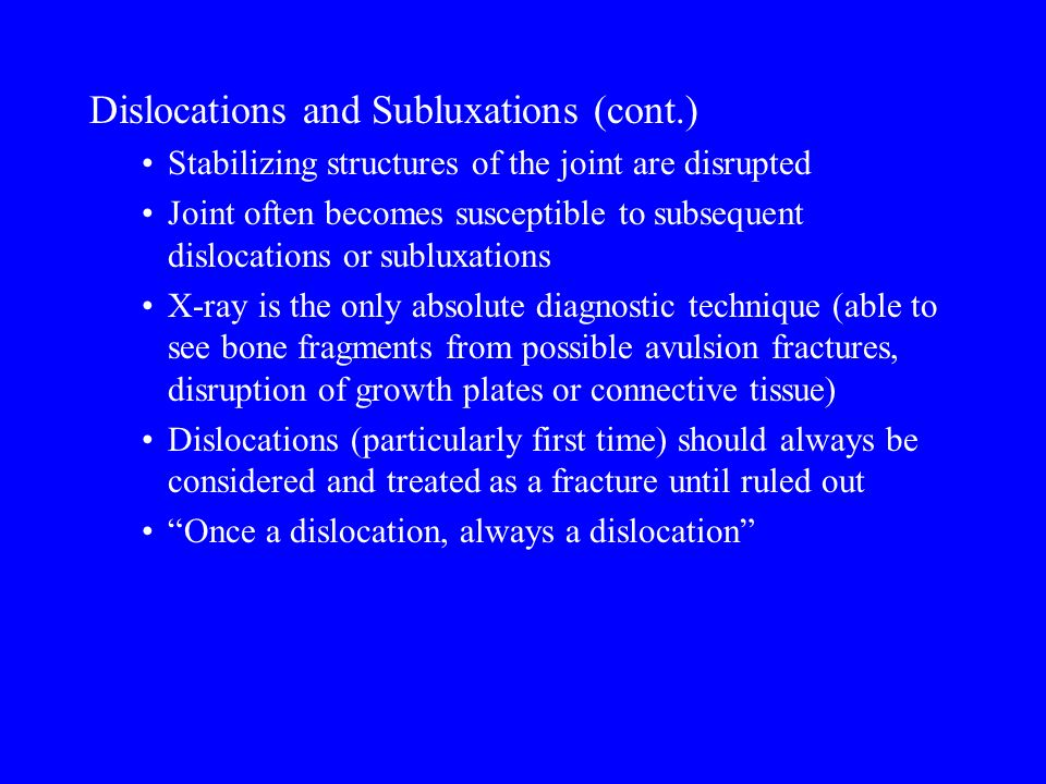 © 2009 McGraw-Hill Higher Education. All rights reserved. Dislocations and Subluxations (cont.) Stabilizing structures of the joint are disrupted Join