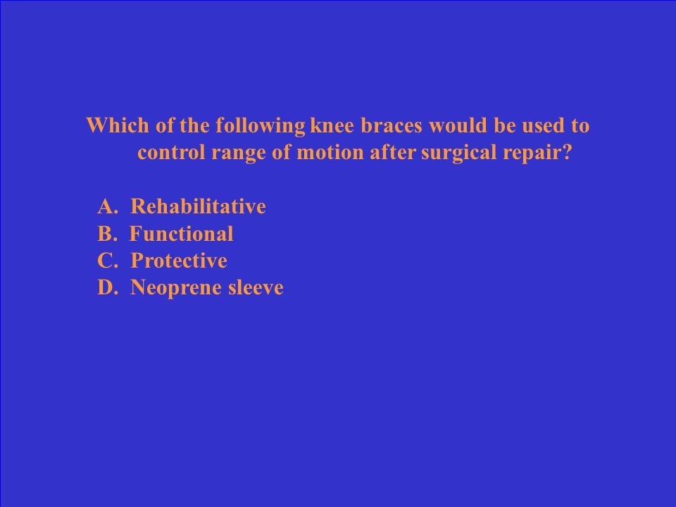 What common injury listed below would be treated by constructing a protective pad? A. Knee collateral ligament sprain B. Hamstring strain C. Lateral a