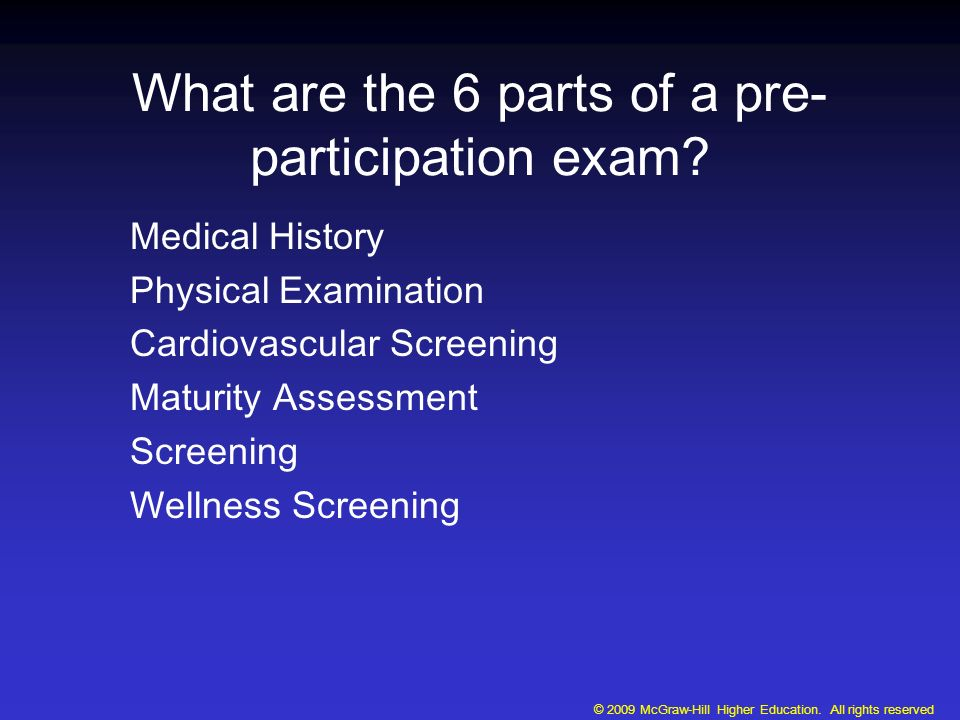 What are the 6 parts of a pre- participation exam.