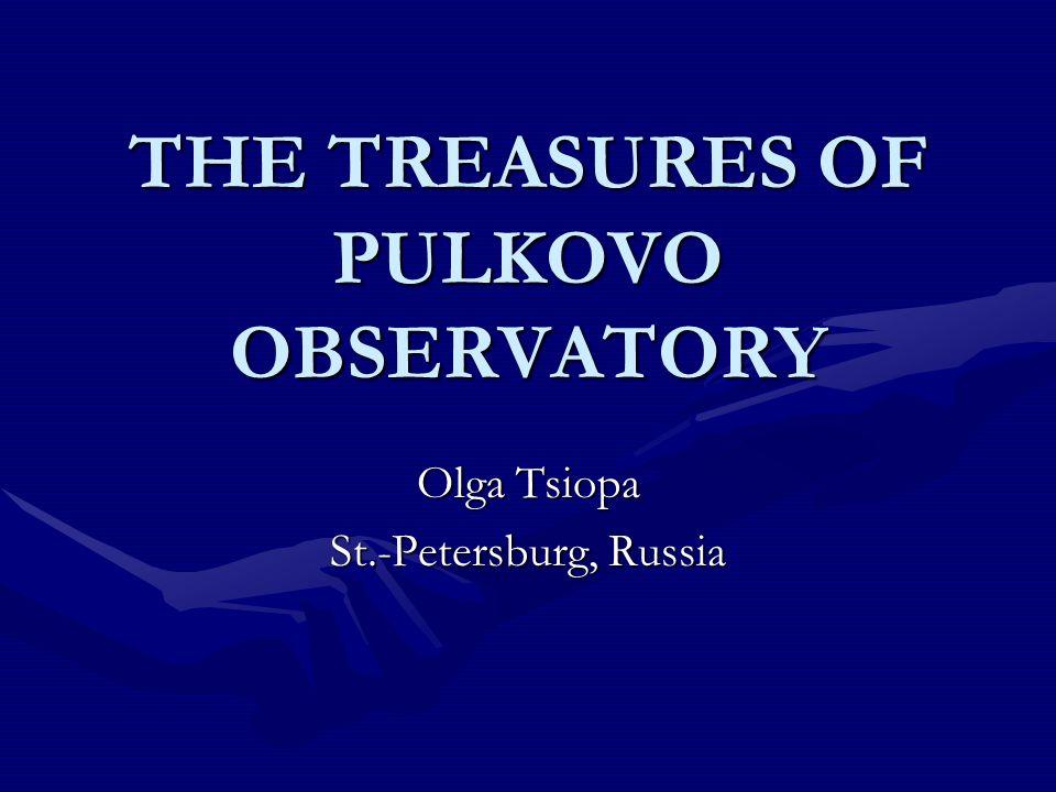 Pulkovo Observatory was organized in 1839.Pulkovo Observatory was organized in 1839.