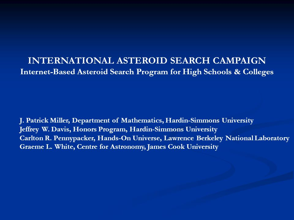 The International Asteroid Search Campaign (IASC = Isaac) is a program for high schools and colleges.