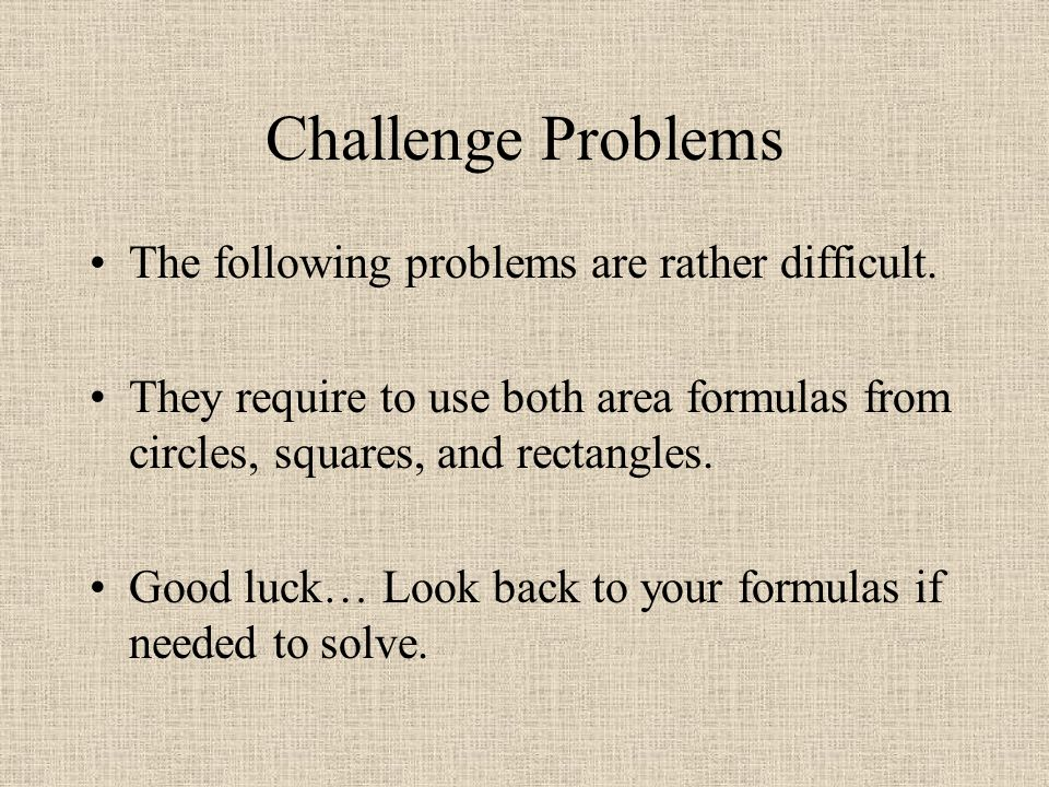 Challenge Problems The following problems are rather difficult.