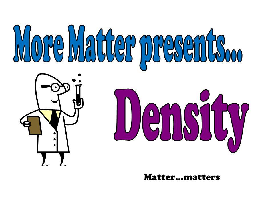 Matter…matters