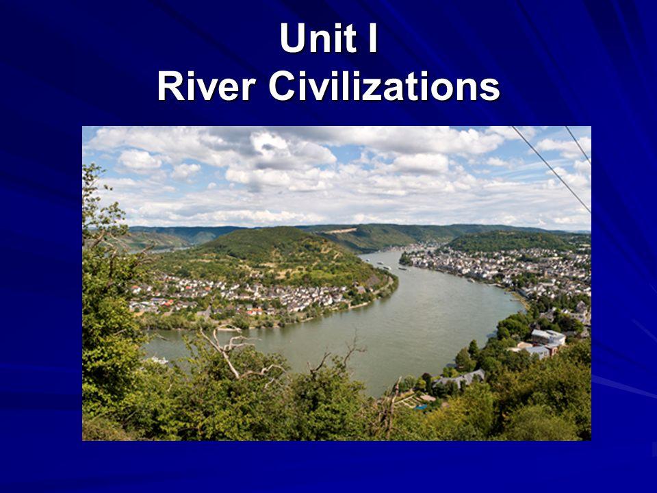 Five Characteristics of River Civilizations