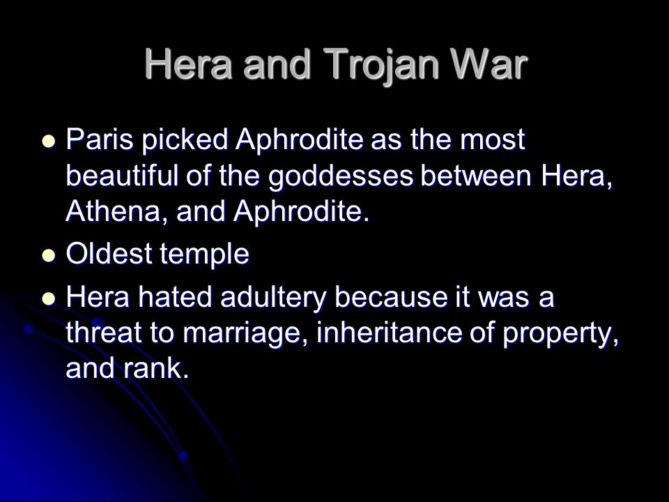 Hera and Trojan War Paris picked Aphrodite as the most beautiful of the goddesses between Hera, Athena, and Aphrodite. Paris picked Aphrodite as the m