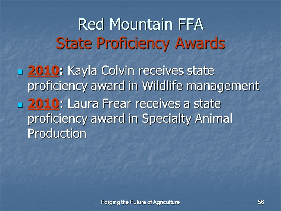 Forging the Future of Agriculture56 Red Mountain FFA State Proficiency Awards 2010: Kayla Colvin receives state proficiency award in Wildlife manageme