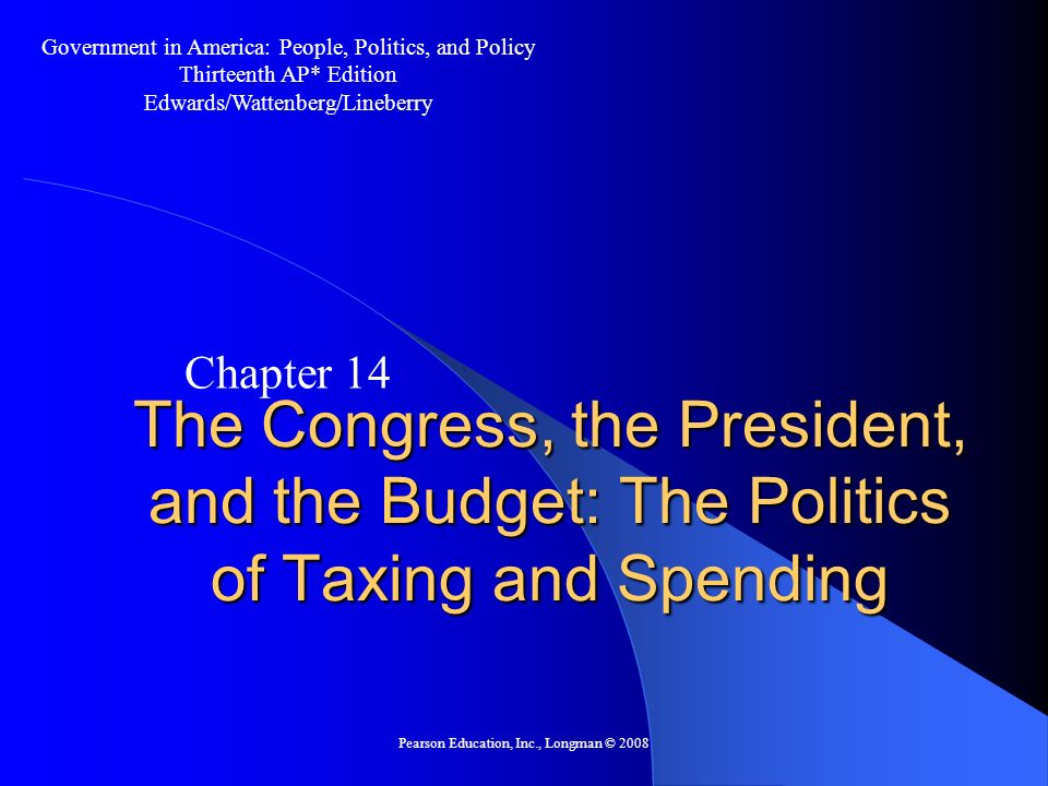 Pearson Education, Inc., Longman © 2008 The Budgetary Process Congress and the Budget – The Success of the 1974 Reforms Between 1974 and 1998, every budget was a deficit budget.