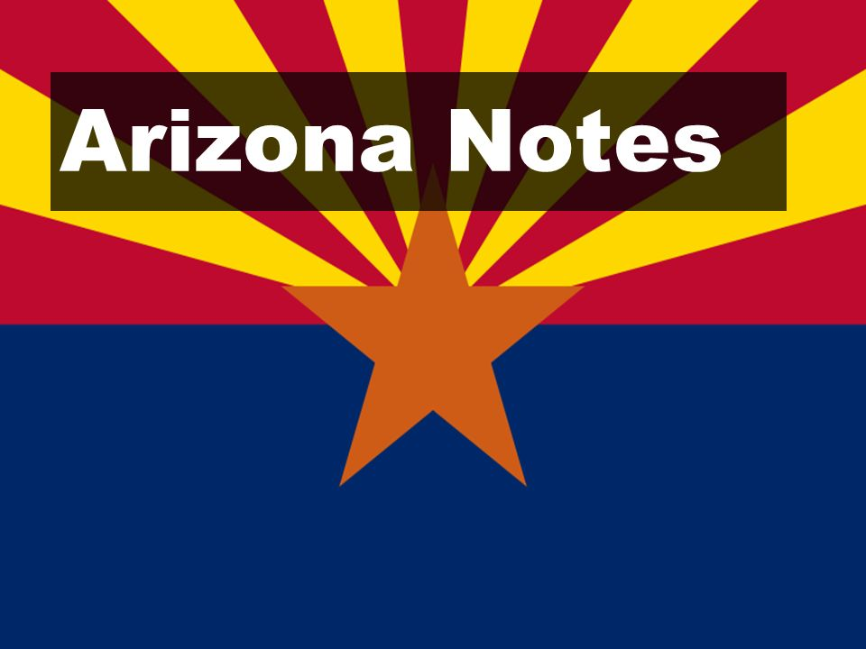 Arizona Notes