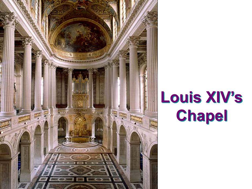 Louis XIVs Chapel