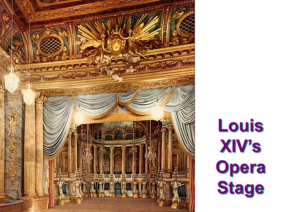 Louis XIVs Opera Stage