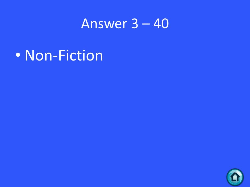Answer 3 – 40 Non-Fiction