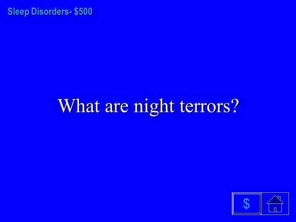 Sleep Disorders - $400 What are slow-wave or delta $