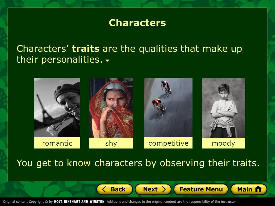 Characters traits are the qualities that make up their personalities. Characters romantic You get to know characters by observing their traits. shycom