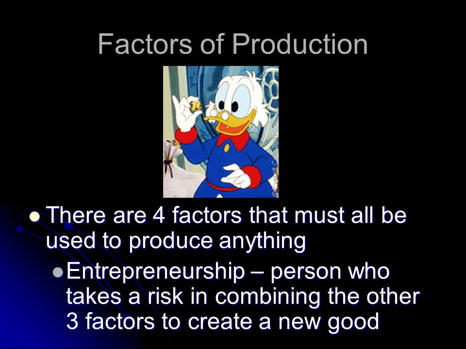 Factors of Production 3 Kinds of Capital 3 Kinds of Capital Human Capital – knowledge or skills workers get from education and experience Human Capita