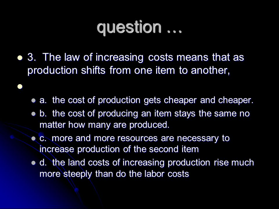 answer … a. production possibilities frontier a. production possibilities frontier